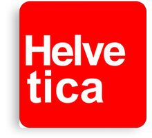 Helvetica Stand Art Canvas Print