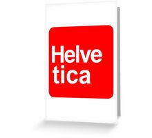 Helvetica Stand Art Greeting Card