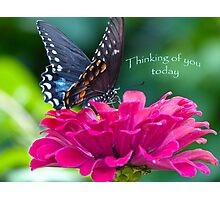 Thinking of you Today Card Photographic Print
