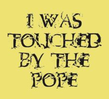 I Was Touched by the Pope by taiche