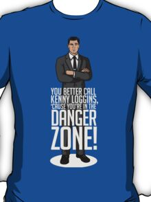 Archer - Cause You're in the DANGER ZONE! T-Shirt