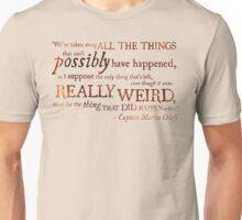 Captain Martin Crieff - Really Weird Things Unisex T-Shirt