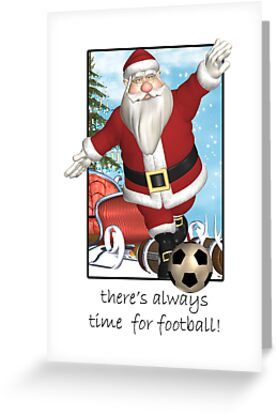 Christmas Card - Always Time For Football by Moonlake
