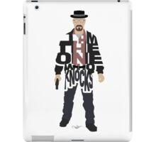 I Am The One Who Knocks Heisenberg iPad Case/Skin