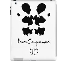Never compromise iPad Case/Skin