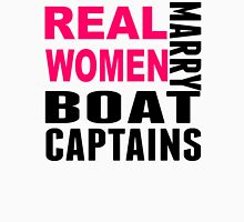 Real Women Marry Boat Captains T-Shirt