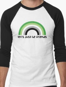 Let's Just Be Friends Men's Baseball ¾ T-Shirt