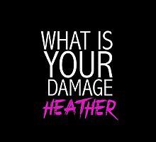 """What is your damage, Heather?"" Heathers by mafaldamaria"