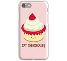 Say CheeseCake! - Pink Version iPhone Case/Skin