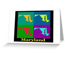 Colorful Maryland Pop Art Map Greeting Card