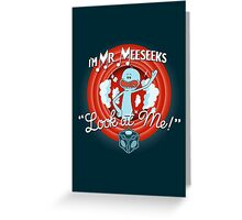 Merrie Mr. Meeseeks - shirt Greeting Card