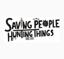 Saving People, Hunting Things - Supernatural One Piece - Short Sleeve