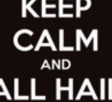 Code Geass - Keep Calm And All Hail Lelouch Sticker