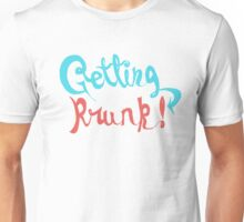 Getting Krunk! Unisex T-Shirt