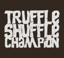 Truffle Shuffle Champion by buud