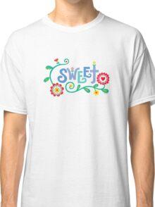 Sweet  Classic T-Shirt