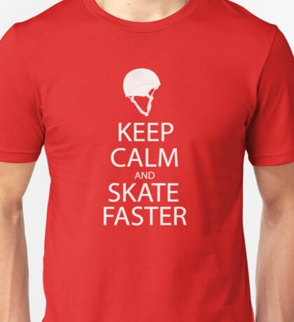 keep calm and skate faster  T-Shirt