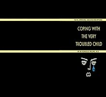 coping with the very troubled child by tarantinope