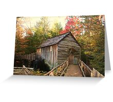 Cable Grist Mill ~ Cades Cove Tennessee Greeting Card