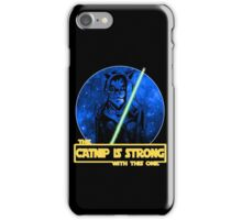 Catnip Is Strong With This One iPhone Case/Skin