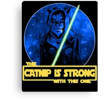 Catnip Is Strong With This One Canvas Print