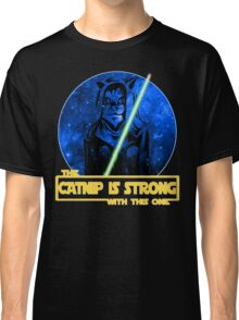Catnip Is Strong With This One Classic T-Shirt