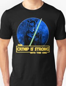 Catnip Is Strong With This One T-Shirt