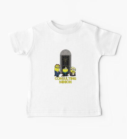 The Worlds only Consulting Minion Baby Tee