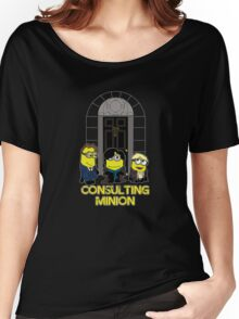 The Worlds only Consulting Minion Women's Relaxed Fit T-Shirt