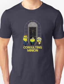 The Worlds only Consulting Minion Unisex T-Shirt