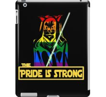 The Pride Is Strong (With Us All) iPad Case/Skin