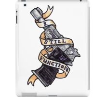 I Still Function iPad Case/Skin