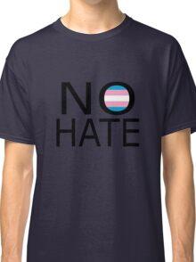 No hate! - Trans* Classic T-Shirt