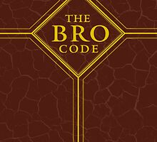 The Bro Code - How I Met Your Mother by hscases