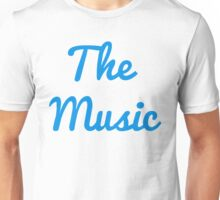 The Music - Blue Unisex T-Shirt