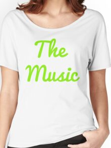 The Music - Green Women's Relaxed Fit T-Shirt