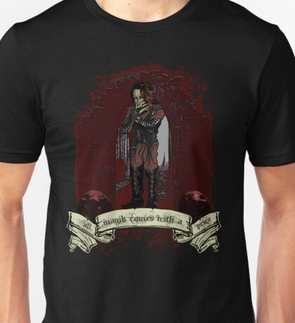 All Magik Comes With A Price! Unisex T-Shirt