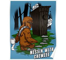 Messin' with Cheweee Poster