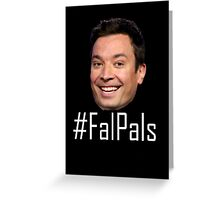 #FalPals White Greeting Card
