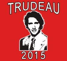 JUSTIN TRUDEAU FOR CANADA by Greenbaby