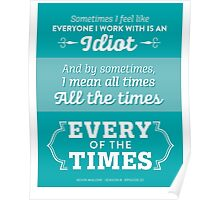 The Office Dunder Mifflin - Kevin Malone - Every of the Times Poster