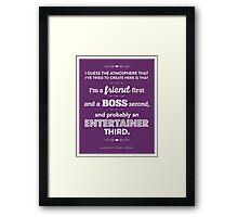 Dunder Mifflin The Office - Michael Scott - Friend, Boss, Entertainer Framed Print