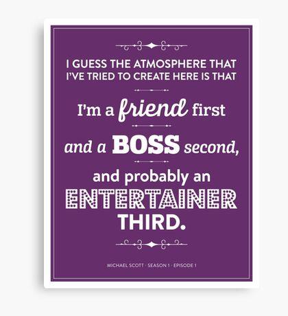 Dunder Mifflin The Office - Michael Scott - Friend, Boss, Entertainer Canvas Print