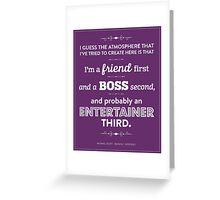Dunder Mifflin The Office - Michael Scott - Friend, Boss, Entertainer Greeting Card