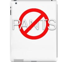 No pants iPad Case/Skin