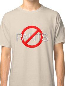 No pants Classic T-Shirt
