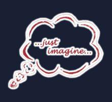 ...just imagine... by Jason Bran-Cinaed