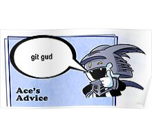 Ace's Advice -Git Gud Version- Poster