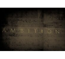 Ambition Photographic Print