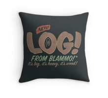 All New LOG!! Throw Pillow